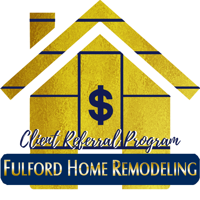 Client Referrals at Fulford Home Remodeling Craftsmen